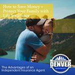Denver Life Insurance Agent, Colorado Life Insurance Agency, Colorado Life Insurance Agency, Best Colorado Life Insurance Company, Best Colorado Life insurance agent